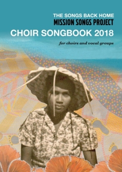 Mission Songs Project Choir Songbook 2018